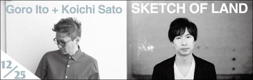 Goro Ito + Koichi Sato SKETCH OF LAND
